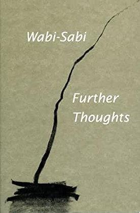 Wabi Sabi: Further Thoughts