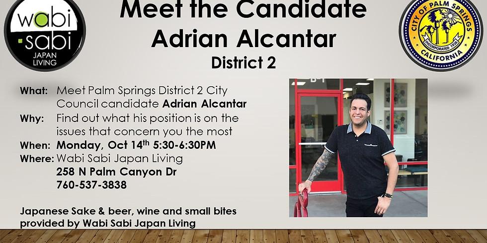 Meet the Candidate - Adrian Alcantar - Mon 10/14 5:30-6:30PM