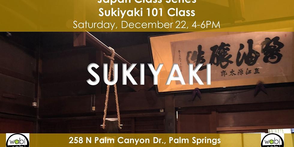 Japan Class Series: Sukiyaki 101, 12/22/18