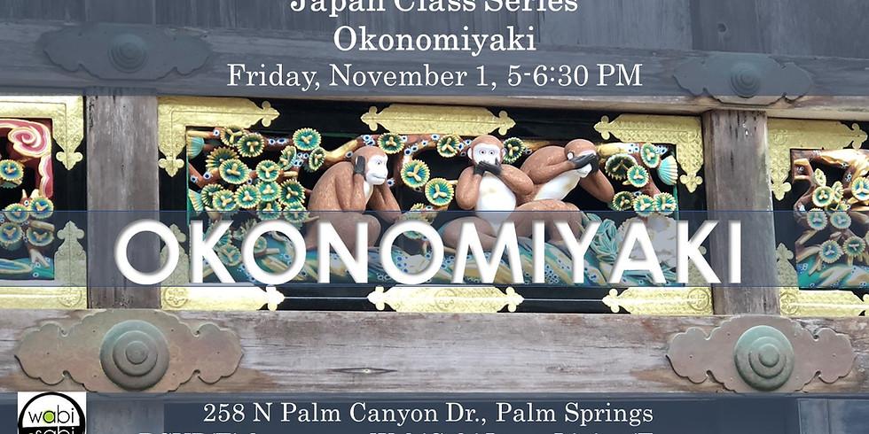 Japan Class Series: Okonomiyaki, Fri 11/1, 5-6:30PM