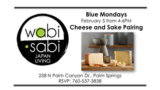 Blue Mondays - Sake & Cheese Pairing February 5, 2018
