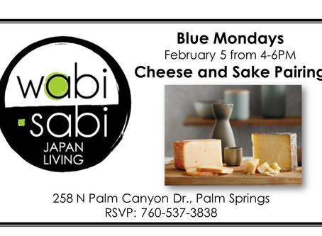 Blue Mondays - Sake & Cheese Pairing February 5, 2018