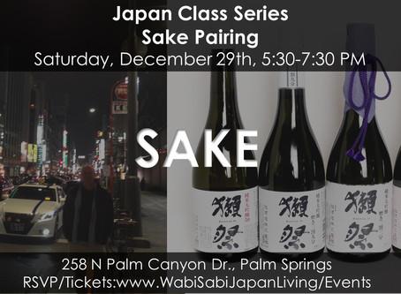 """Japan Class Series - Sake Pairing, """"New Year's Eve"""" December 29, 2018"""
