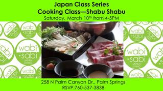 Japan Class Series - Shabu-Shabu March 10, 2018