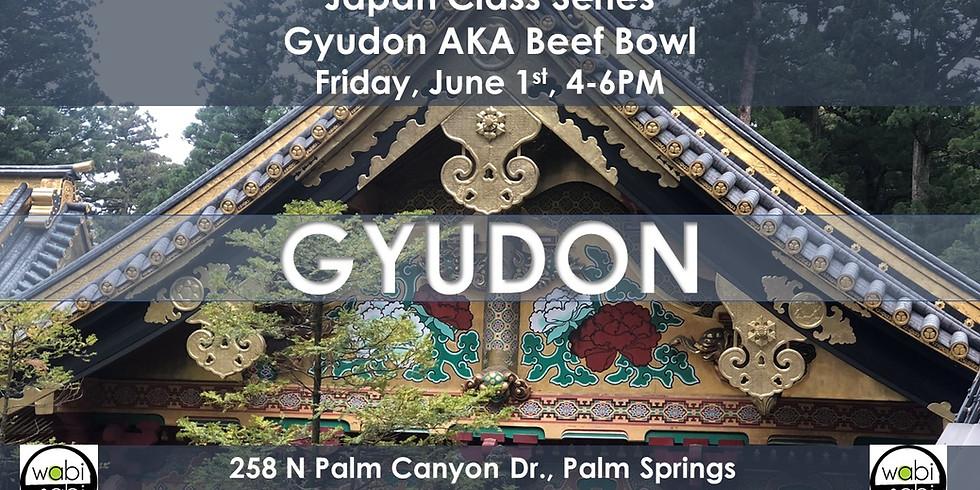 Japan Class Series: Gyudon AKA Beef Bowl, Saturday, 6/1/19, 4-6PM