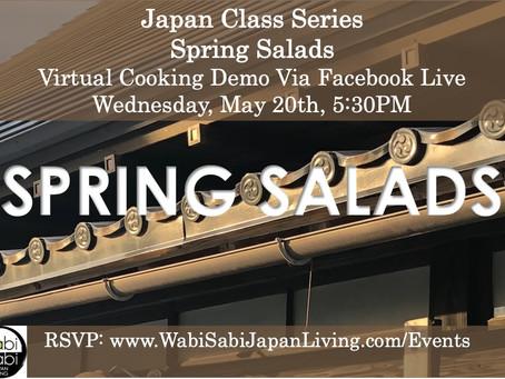 Japan Class Series, Virtual Class Via Facebook Live: Spring Salads, Wednesday, 5/20, 5:30PM