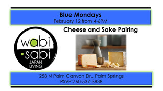 Blue Mondays - Sake & Cheese Pairing February 12, 2018