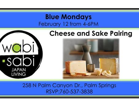 Blue Mondays - Sake & Cheese Pairing February 12, 2018