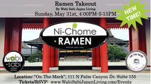 "Ramen Takeout @ On The Mark PS, Sun, 5/31 4:00PM-5:15PM (PRE ORDER ONLY) NEW! ""Shoyu Ramen&quot"