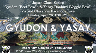 Japan Class Series, Virtual Class Via Facebook Live: Gyudon and Yasay (Beef Bowl, Veggie Bowl, Sun,