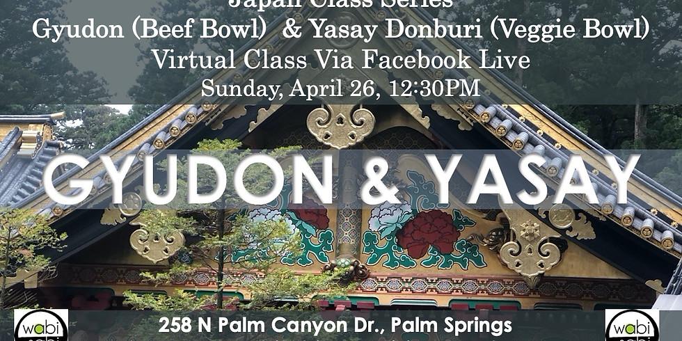 Japan Class Series, Virtual Class Via Facebook Live: Gyudon and Yasay (Beef Bowl, Veggie Bowl, Sun, 4/26, 12:30PM