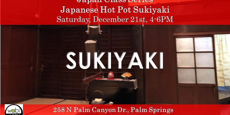 Japan Class Series: Japanese Hot Pot Sukiyaki, 12/21 4-6PM