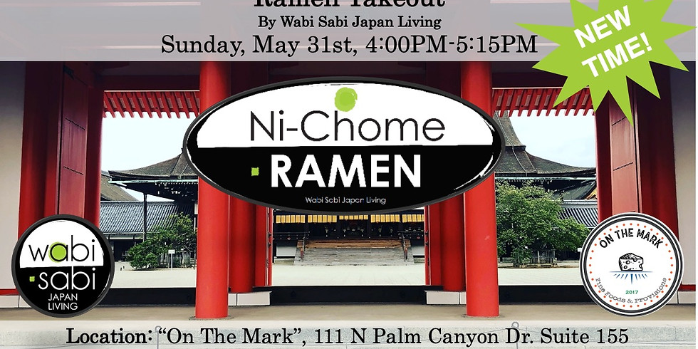 Ramen Takeout @ On The Mark PS, Sun, 5/31 4:00PM-5:15PM (PRE ORDER ONLY)