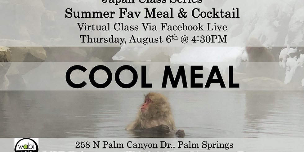 Japan Class Series, Virtual Class Via Facebook Live: Cool Meal & Cocktail, Thu 8/6, 4:30PM