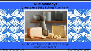Blue Mondays - Sake & Cheese Pairing March 19, 2018
