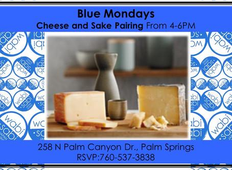 Blue Mondays - Sake & Cheese Pairing March 19, 2018