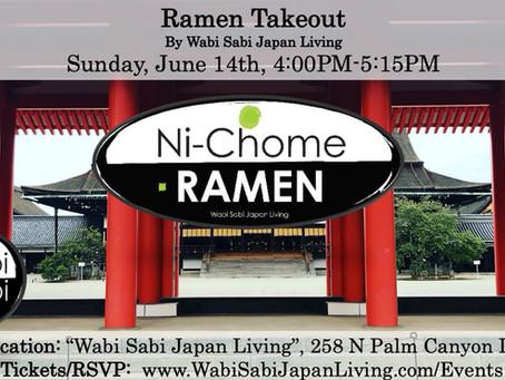 Ramen Takeout – Sun, 6/14  4-5:15PM @ Wabi Sabi Japan Living (PRE ORDER ONLY)
