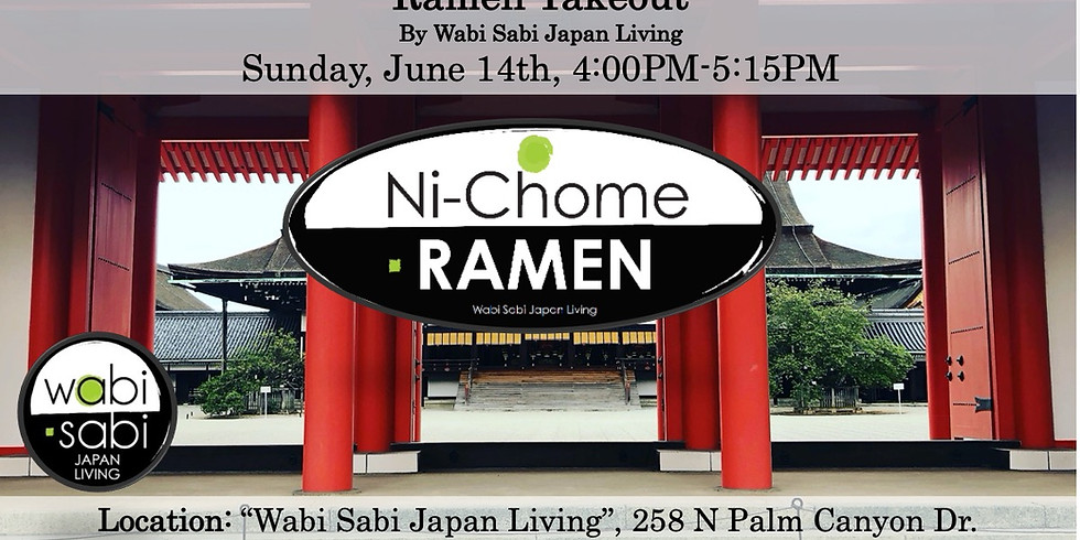 Ramen Takeout – Sun, 6/14 4-5:15PM @ Wabi Sabi Japan Living