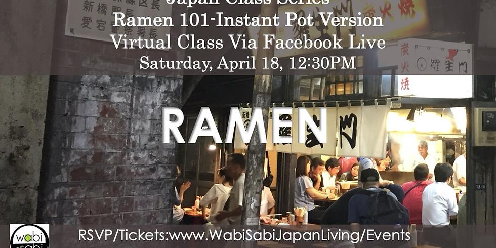 Japan Class Series, Virtual Class Via Facebook Live: Ramen 101, Saturday, 4/18, 12:30PM