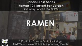 Japan Class Series - Ramen 101-Instant Pot Version, April 6, 2019
