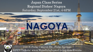 Japan Class Series - Regional Food: Nagoya,  September 21, 2019