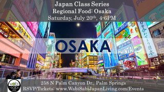 Japan Class Series - Regional Food: Osaka,  July 20, 2019