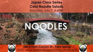 Japan Class Series - Cold Noodles Salads July 7, 2018