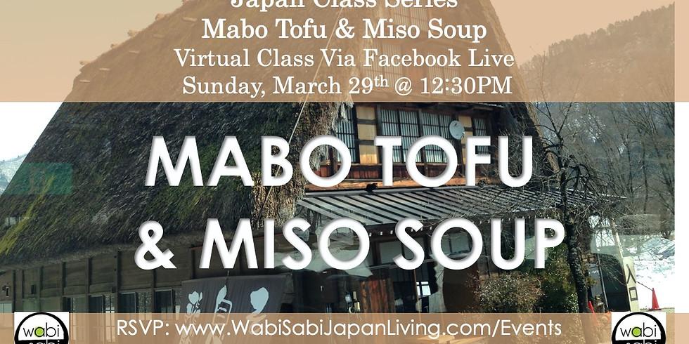 Japan Class Series, Virtual Class Via Facebook Live: Mabo Tofu & Miso Soup, Sun, 3/29, 12:30PM
