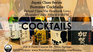 Japan Class Series, Virtual Class Via Facebook Live: Summer Cocktails, Thu 7/30, 4:30PM