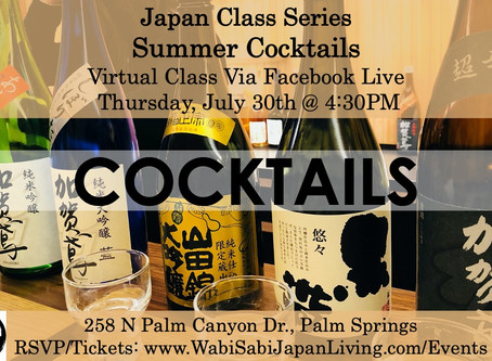 Japan Class Series, Virtual Class Via Facebook Live: Summer Cocktails, Thu 7/30, 4:30PM