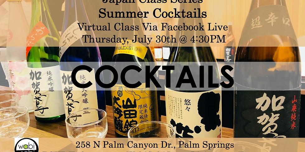 Japan Class Series, Virtual Class Via Facebook Live: Cocktails, Thu 7/30, 4:30PM