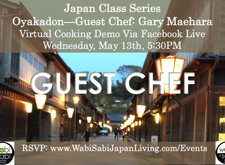 Japan Class Series, Virtual Class Via Facebook Live: Oyakadon, Wednesday, 5/13, 5:30PM