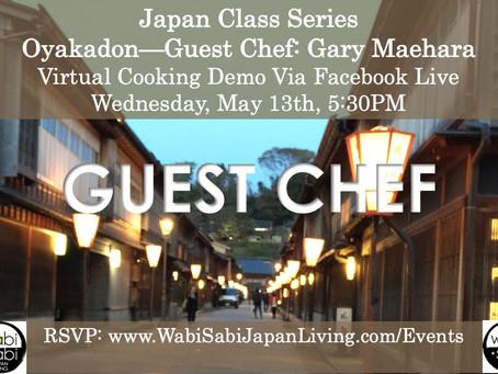 Japan Class Series, Virtual Class Via Facebook Live: Oyakadon, Wednesday, 5/13, 5:30PM