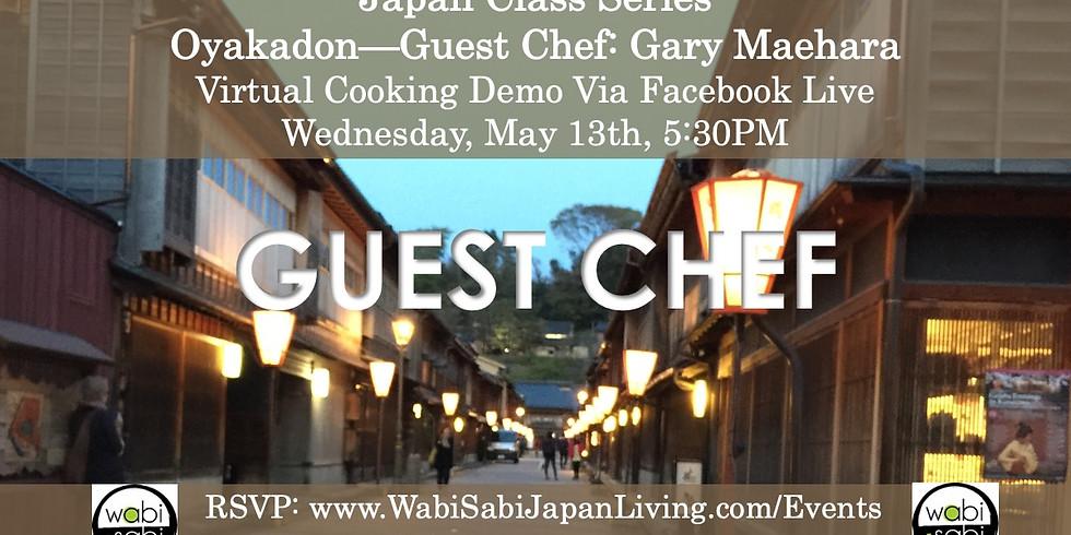Japan Class Series, Virtual Class Via Facebook Live: Oyakadon, Wed, 5/13, 5:30PM