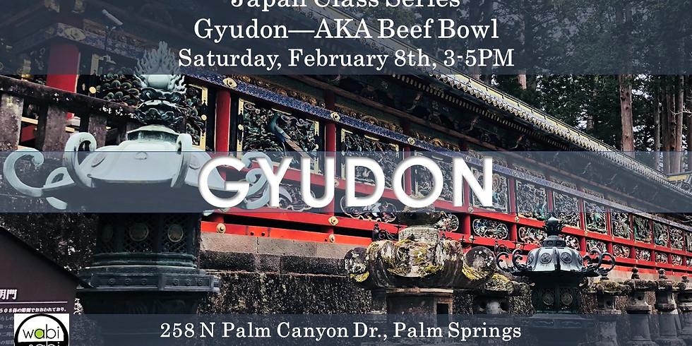 Japan Class: Gyudon AKA Beef Bowl, Sat, 2/8, 3-5PM
