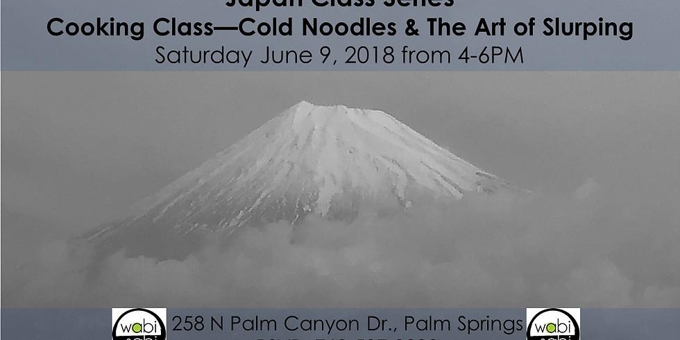 Cold Noodles & the Art of Slurping
