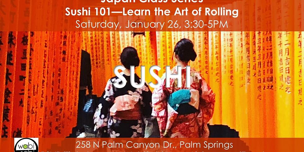 Japan Class Series: Sushi 101, Sat 1/26/19, 3:30-5PM