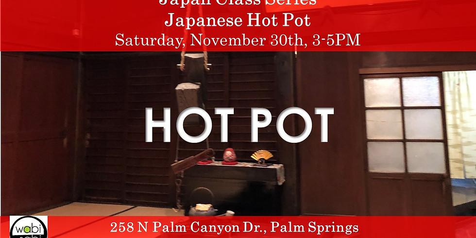 Japan Class Series: Japanese Hot Pot, 11/30 3-5PM