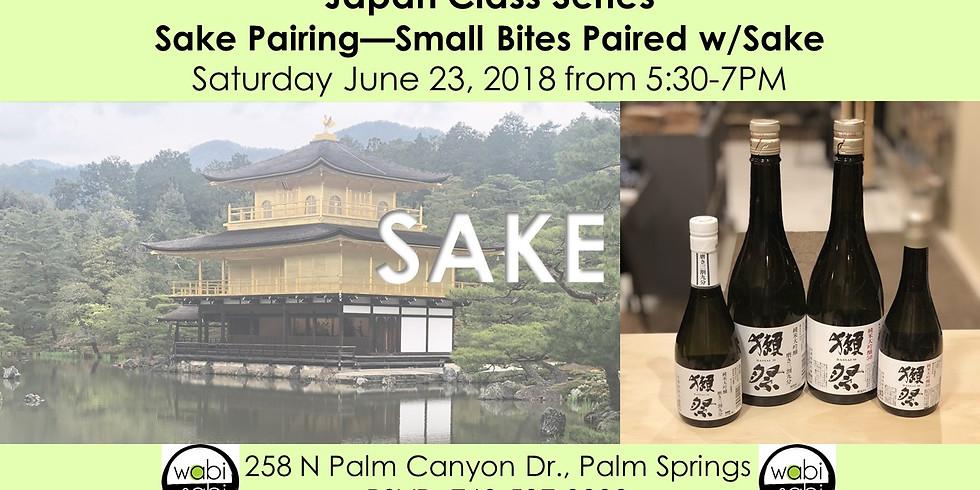 Sake Pairing—Small Bites Paired w/Sake
