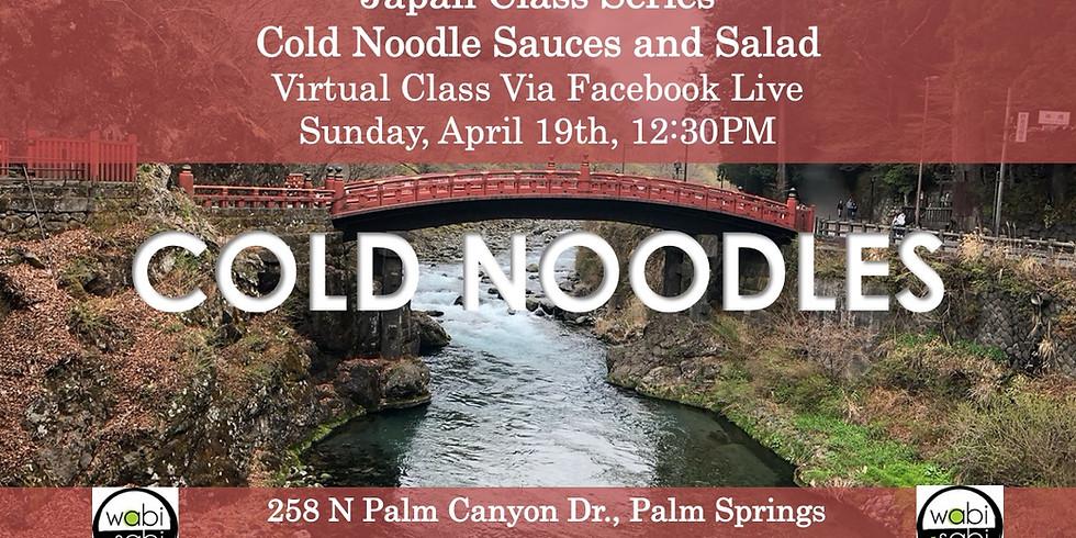 Japan Class Series, Virtual Class Via Facebook Live: Cold Noodle Salads, Sun 4/19, 12:30PM