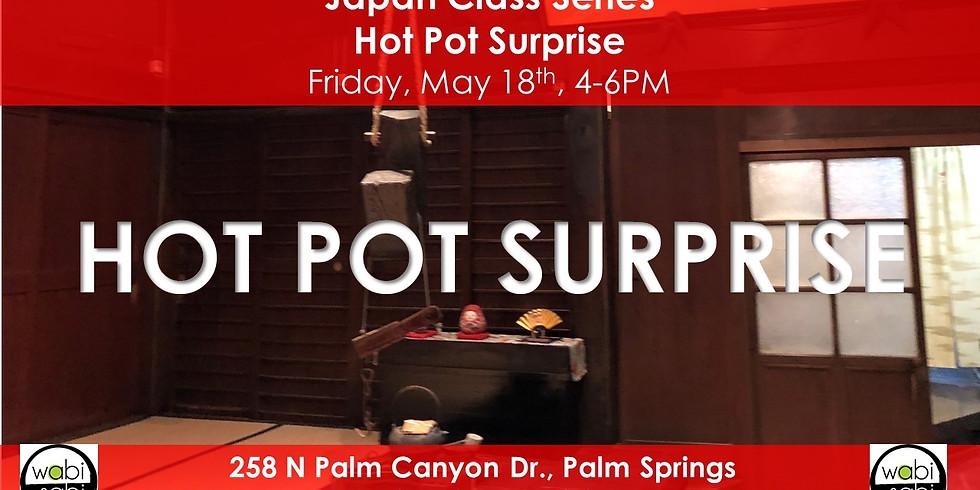 Japan Class Series: Hot Pot Surprise, Saturday, 5/18/19, 4-6PM