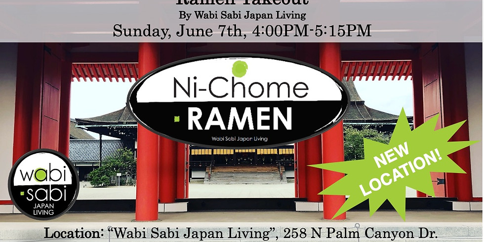 Ramen Takeout – Sun, 6/7 4-5:15PM @ Wabi Sabi Japan Living