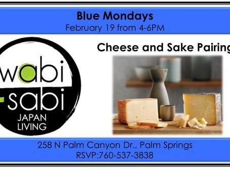 Blue Mondays - Sake & Cheese Pairing February 19, 2018