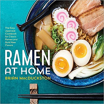 Ramen at Home Brian MacDuckston