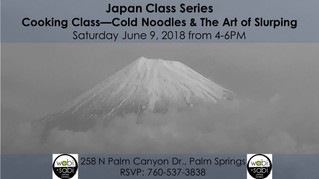 Japan Class Series - Cold Noodles & the Art of Slurping June 9, 2018