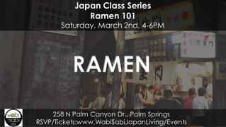 Japan Class Series - Ramen 101, March 2, 2019