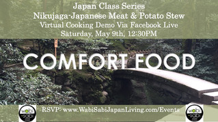 Japan Class Series, Virtual Class Via Facebook Live: Nikujaga, Japanese Beef Stew, Sat, 5/9, 12:30PM