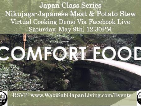 Japan Class Series, Virtual Class Via Facebook Live: Nikujaga, Japanese Beef Stew, Sat, 5/9, 12:30PM