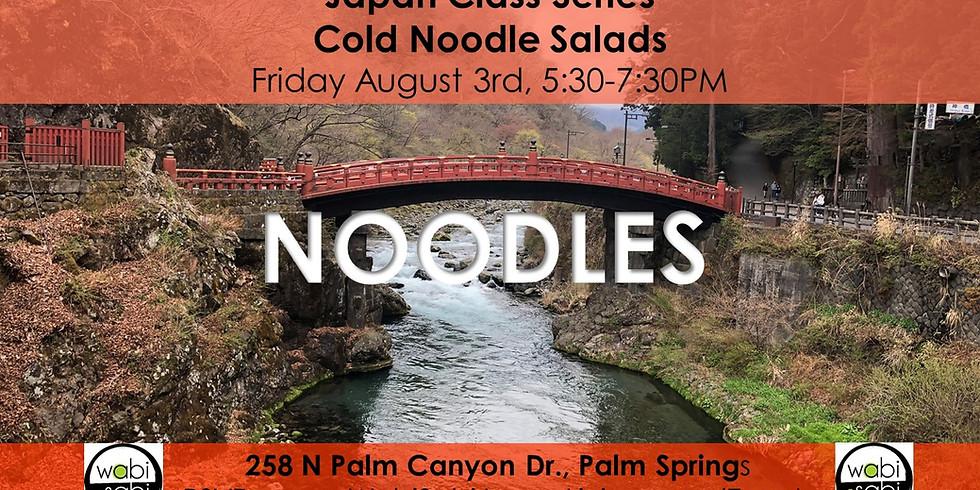 Japan Class Series: Cold Noodle Salads