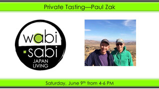 Private Tasting - Paul Zak June 8, 2018
